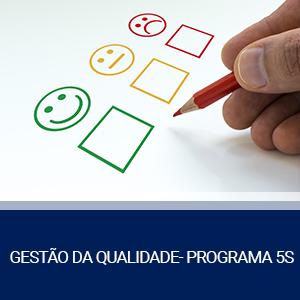 GESTÃO DA QUALIDADE – PROGRAMA 5S