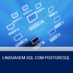 LINGUAGEM SQL COM POSTGRESQL