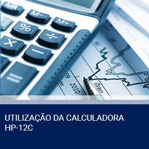 UTILIZAÇÃO DA CALCULADORA HP-12C
