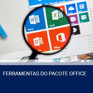 FERRAMENTAS DO PACOTE OFFICE