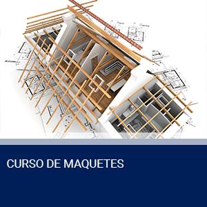 CURSO DE MAQUETES