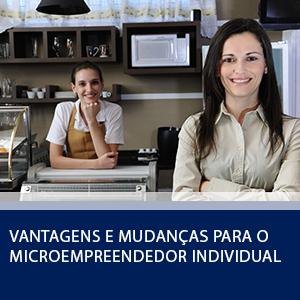 VANTAGENS E MUDANÇAS PARA O MICROEMPREENDEDOR INDIVIDUAL