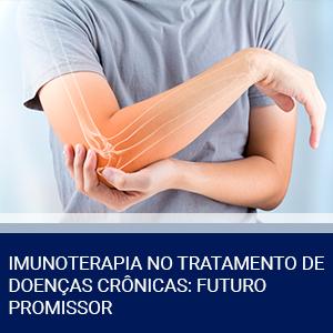 IMUNOTERAPIA NO TRATAMENTO DE DOENÇAS CRÔNICAS: FUTURO PROMISSOR
