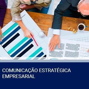 COMUNICAÇÃO ESTRATÉGICA EMPRESARIAL