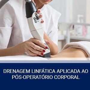 DRENAGEM LINFÁTICA APLICADA AO PÓS-OPERATÓRIO CORPORAL
