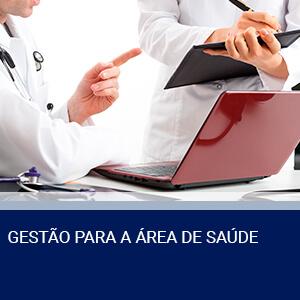 GESTÃO PARA A ÁREA DE SAÚDE