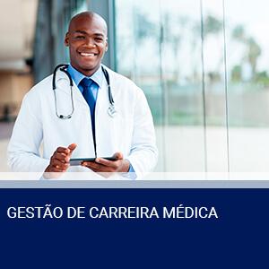 GESTÃO DE CARREIRA MÉDICA