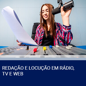 REDAÇÃO E LOCUÇÃO EM RÁDIO, TV E WEB