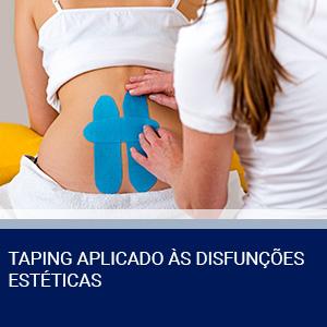 TAPING APLICADO ÀS DISFUNÇÕES ESTÉTICAS