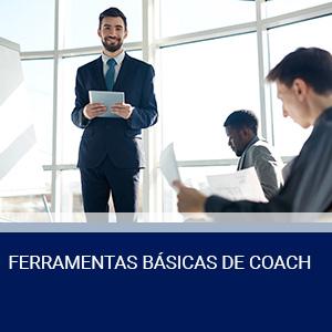 FERRAMENTAS BÁSICAS DE COACH