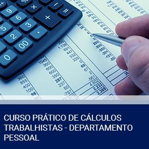 CURSO PRÁTICO DE CÁLCULOS TRABALHISTAS – DEPARTAMENTO PESSOAL