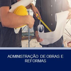 ADMINISTRAÇÃO DE OBRAS E REFORMAS