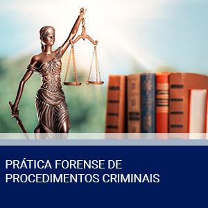 PRÁTICA FORENSE DE PROCEDIMENTOS CRIMINAIS