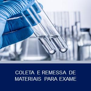 COLETA E REMESSA DE MATERIAIS PARA EXAME (VETERINÁRIA)